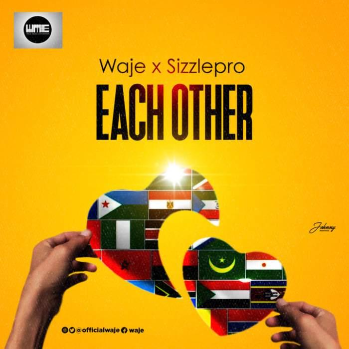 Waje & SizzlePro - Each Other