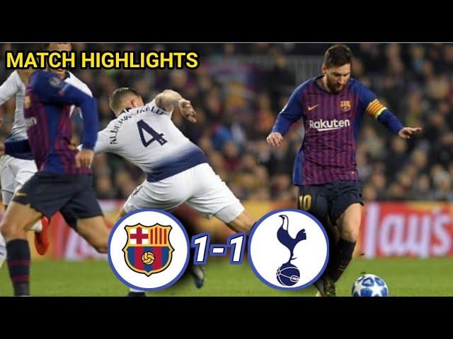 Barcelona 1 - 1 Tottenham Hotspur (Dec-11-2018) Champions League Highlights