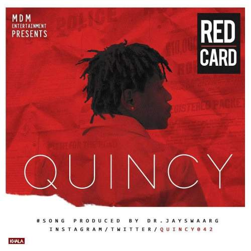 Quincy - Red Card