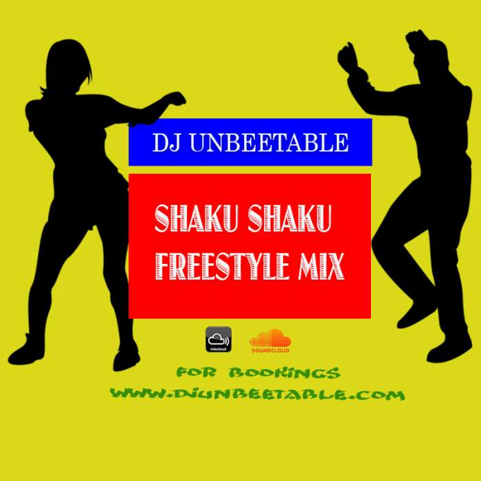 DJ Unbeetable - Shaku Shaku Freestyle Mix