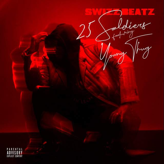 Swizz Beatz - 25 Soldiers (feat. Young Thug)
