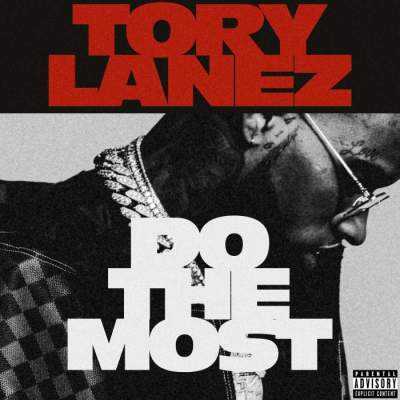 Music: Tory Lanez - Do The Most