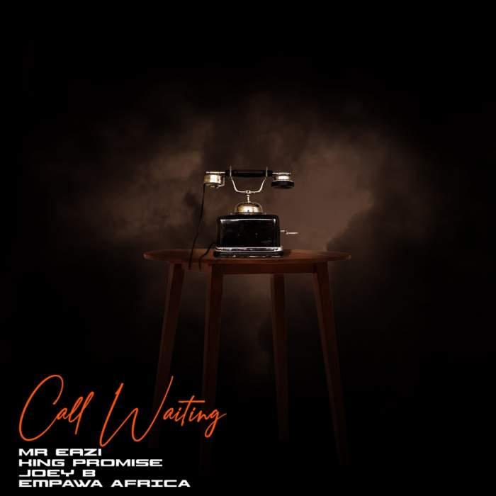 Mr Eazi & King Promise - Call Waiting (feat. Joey B)