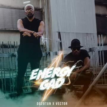 Music: DO2DTUN - Energy Gad (feat. Vector)
