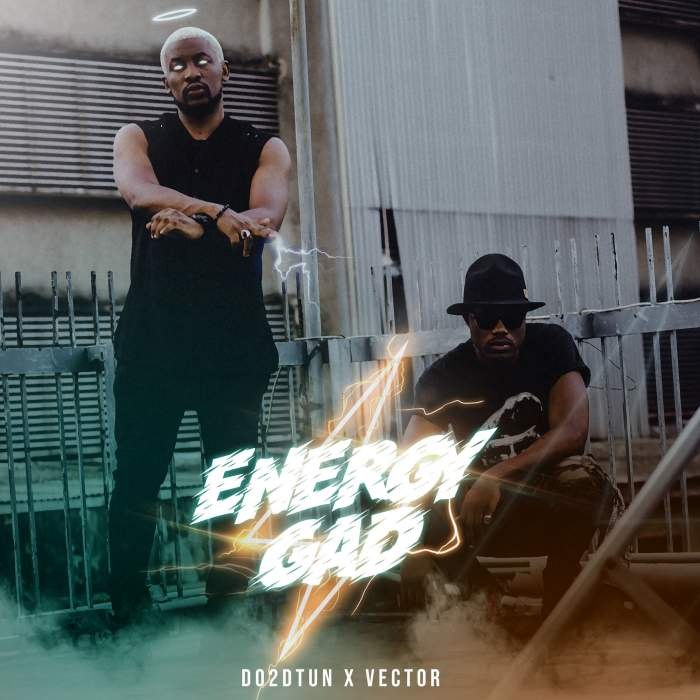 DO2DTUN - Energy Gad (feat. Vector)