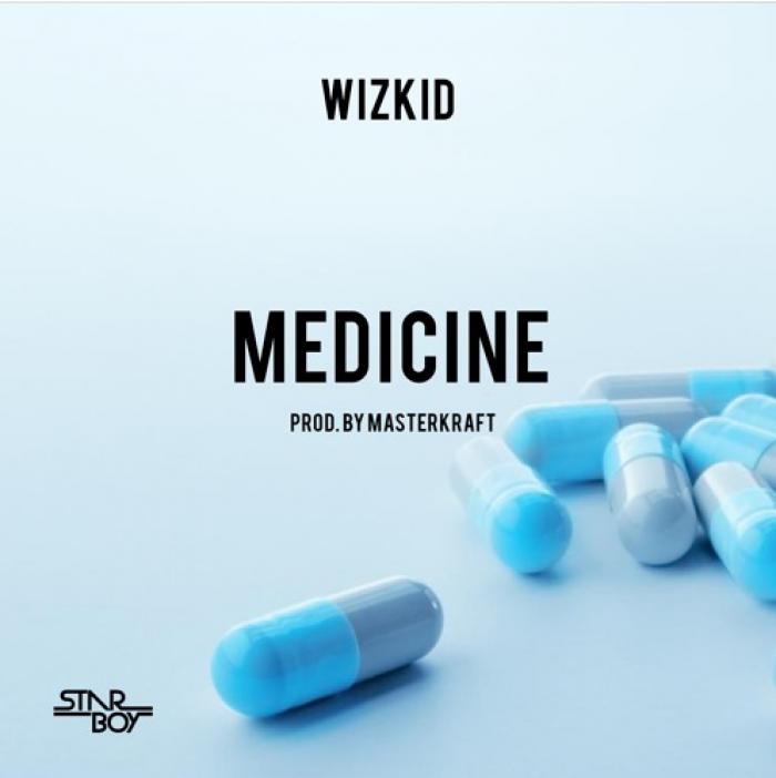 Wizkid - Medicine