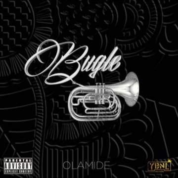 Lyrics: Olamide - Bugle