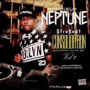 Notorious1 DJ Neptune - Afrobeats Consolidation (Vol. 2)