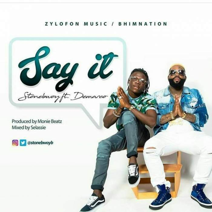 Stonebwoy - Say It (feat. Demarco)