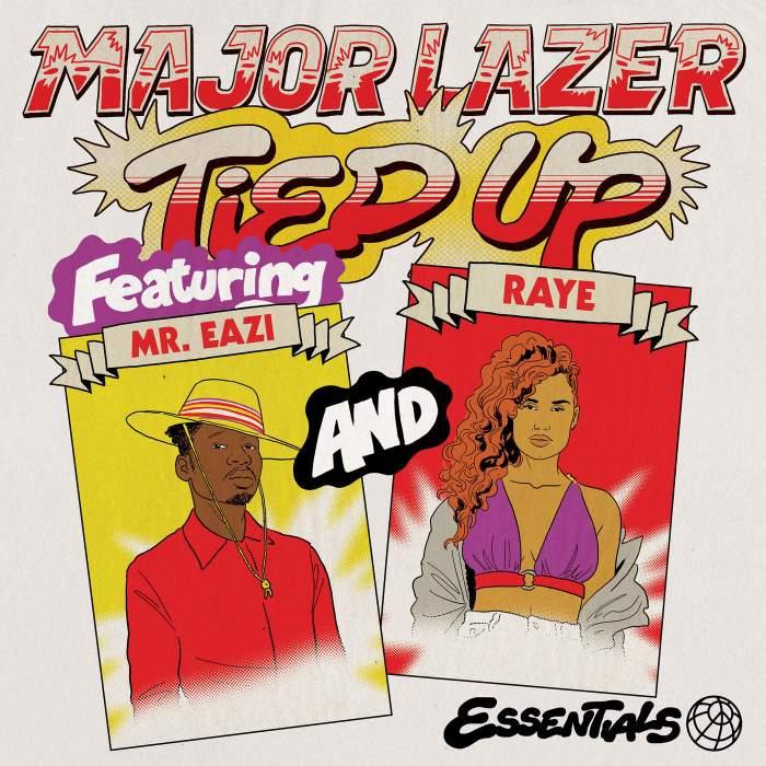 Major Lazer - Tied Up (feat. Mr Eazi, RAYE & Jake Gosling)