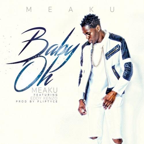 Meaku - Baby Oh (feat. Eddy Kenzo)