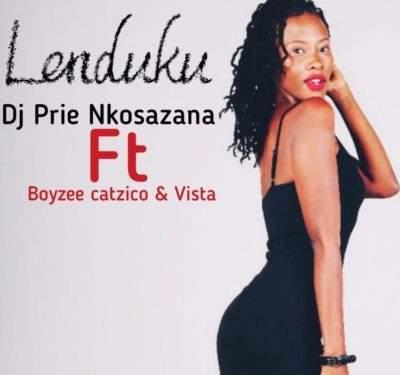 DJ Prie Nkosazana - Lenduku (feat. Boyzee, Vista & DJ Catzico)