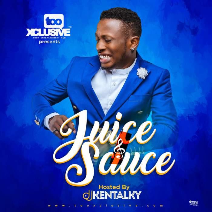 DJ Kentalky - Juice & Sauce Mixtape