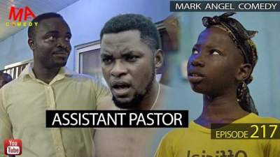 Comedy Skit: Mark Angel Comedy - Episode 217 (Assistant Pastor)