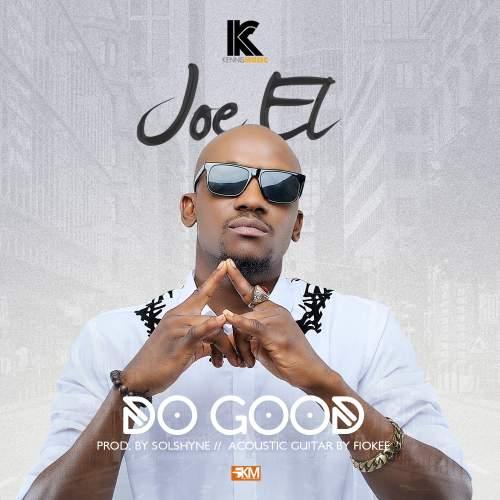 Joe El - Do Good