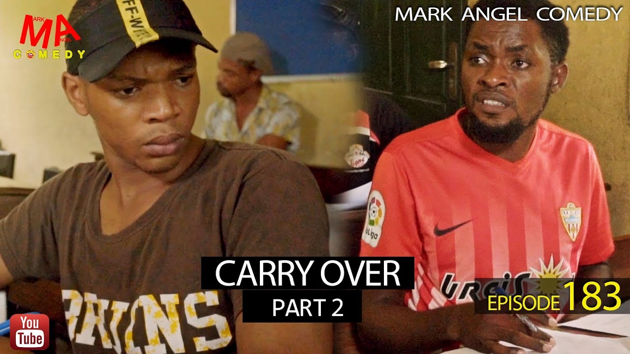 Mark Angel Comedy - Episode 183 (Carry Over Part 2)