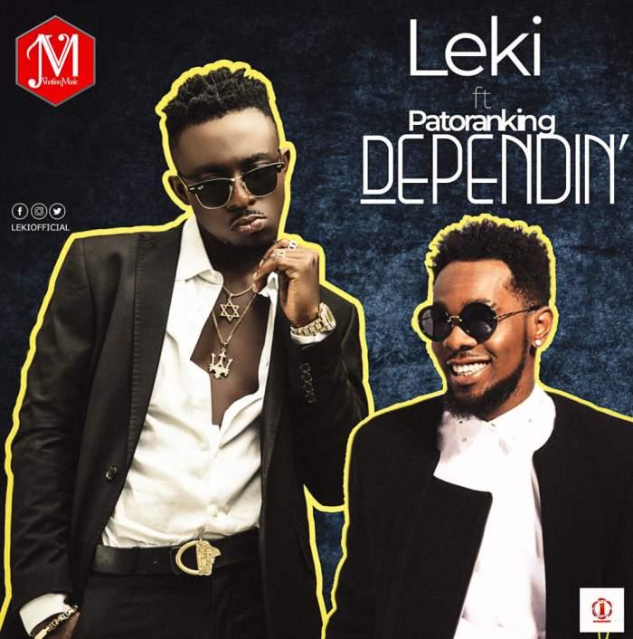 Leki - Dependin' (feat. Patoranking)