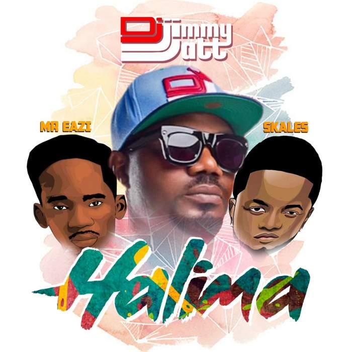 DJ Jimmy Jatt - Halima (feat. Mr Eazi & Skales)