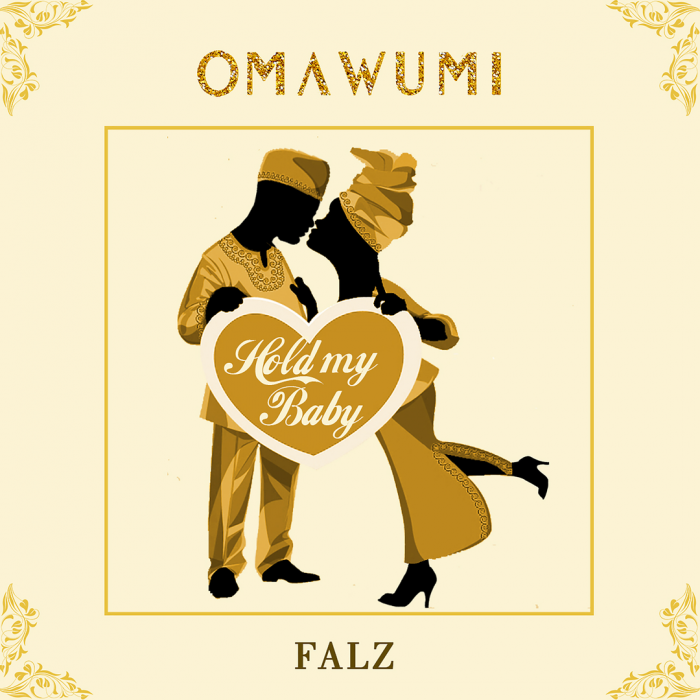 Omawumi - Hold My Baby (feat. Falz)
