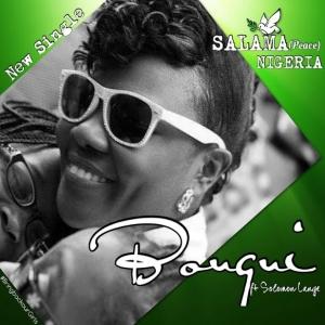 Bouqui - Salama Nigeria (feat. Solomon Lange)