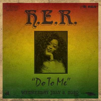 Music: H.E.R. - Do to Me
