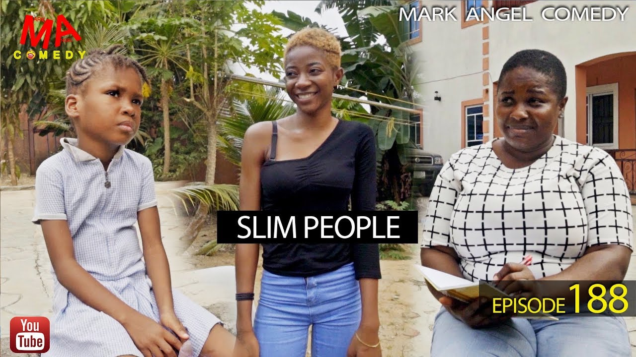 Mark Angel Comedy - Episode 188 (Slim People)
