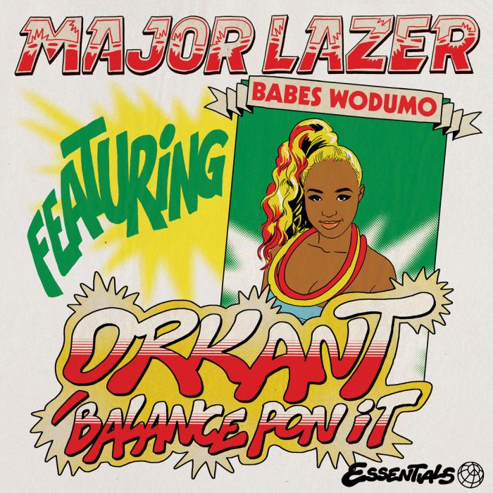 Major Lazer - Orkant (Balance Pon It) (feat. Babes Wodumo & Taranchyla)
