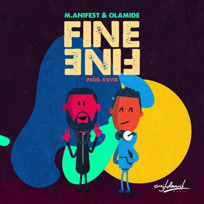 M.anifest - Fine Fine (feat. Olamide)