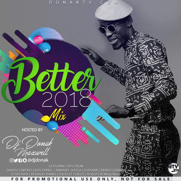 DJ Donak - Better 2018 Mix