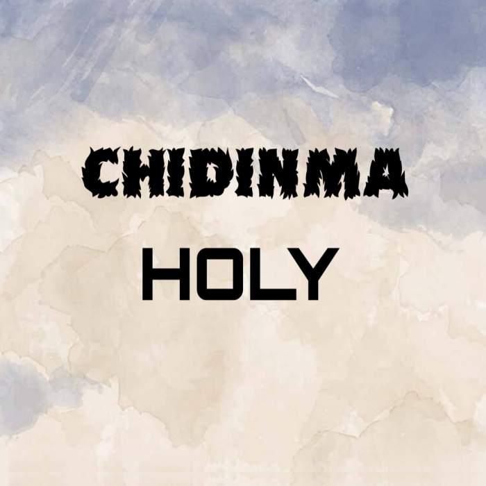 Chidinma - Holy