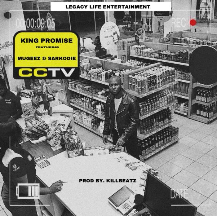 King Promise - CCTV (feat. Sarkodie & Mugeez)