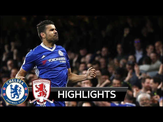 Chelsea 3 - 0 Middlesbrough (May-8-2017) Premier League Highlights