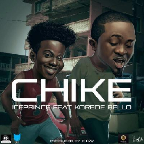 Ice Prince - Chike (ft. Korede Bello)