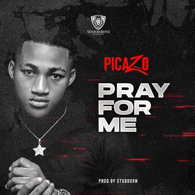 Picazo - Pray For Me