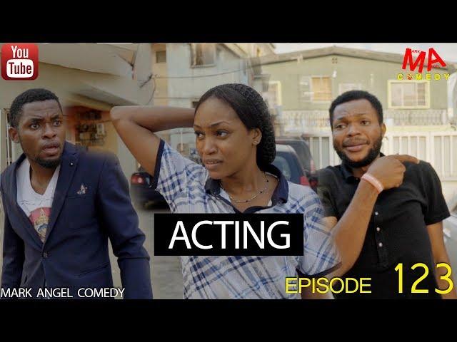 Mark Angel Comedy - Episode 123 (Acting)