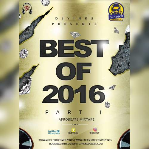 DJ Yinks - Best of 2016 (Part 1)