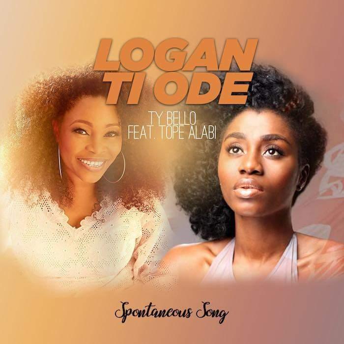 Tope Alabi - Logan Ti Ode (feat. TY Bello & George)