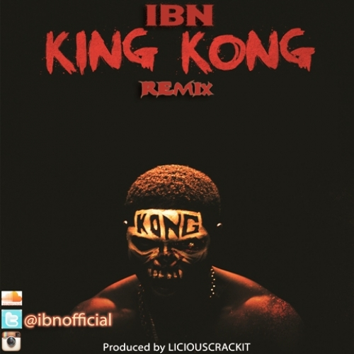 IBN - King Kong (Hausa Remix)