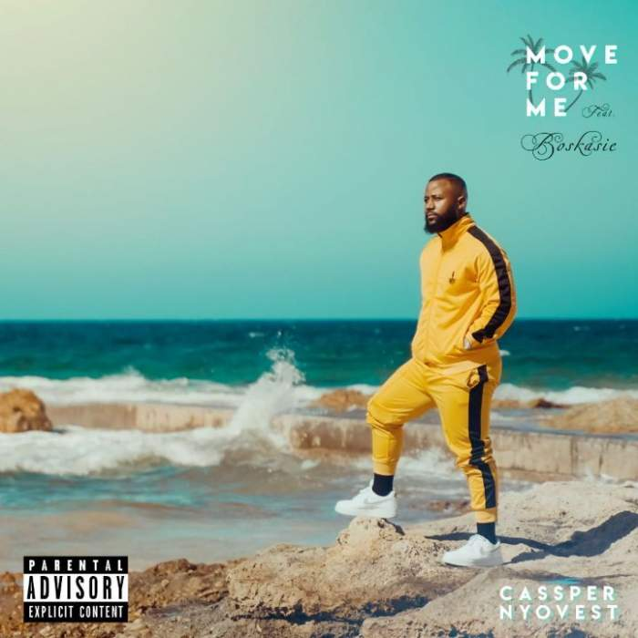 Cassper Nyovest - Move For Me (feat. Boskasie)