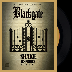 Blackgate - Shake (feat. Ice Prince)