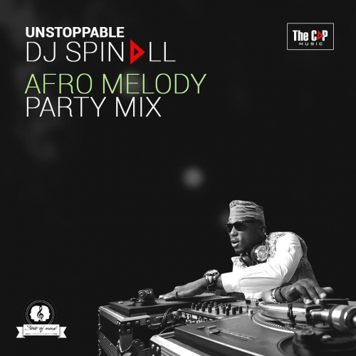 DJ Spinall - Afro Melody Party Mix