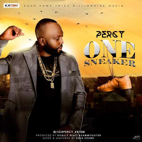 Music: Percy - One Sneaker [Prod. by Disally & Sammy Guitar]