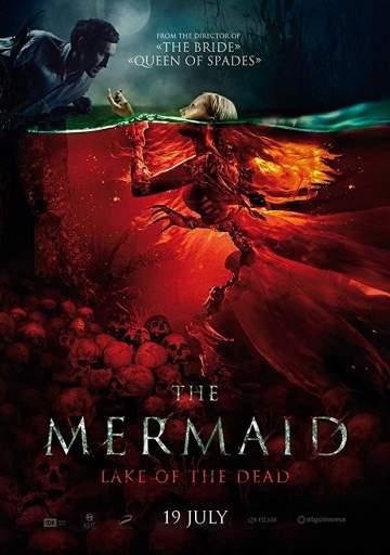 Movie: The Mermaid: Lake of the Dead (2018)