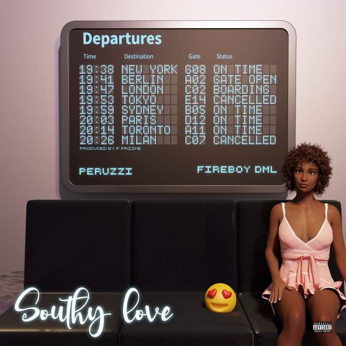 Peruzzi - Southy Love (feat. Fireboy DML)