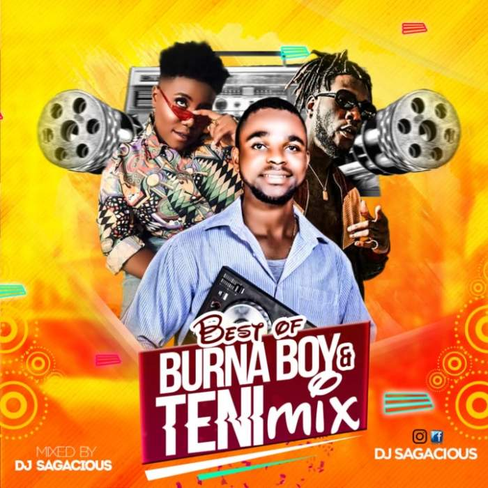 DJ Sagacious - Best of Burna Boy & Teni Mix
