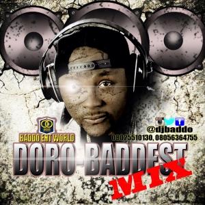DJ Baddo - DoroBaddest Mix