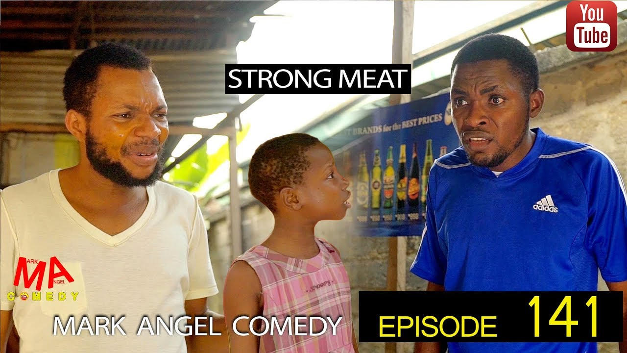 Mark Angel Comedy - Episode 141 (Strong Meat)