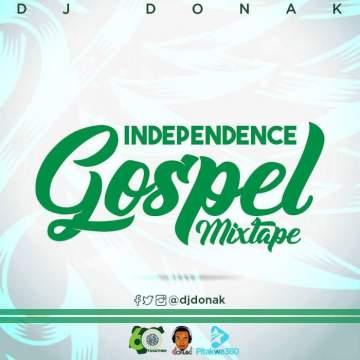 Gospel Mix: DJ Donak - Independence Worship Gospel Mix