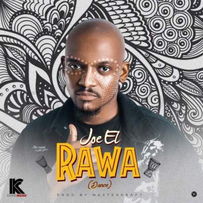 Music: Joe El - Rawa (Dance)