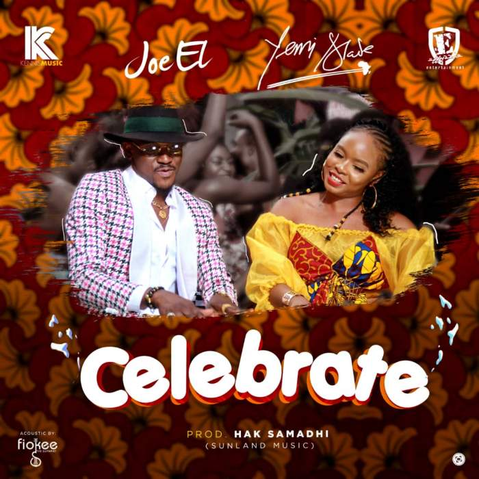 Joe El & Yemi Alade - Celebrate